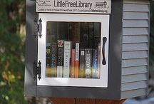 Little Free Libraries / Spread the love, share a book!