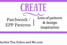 Create | Patchwork EPP Quilting Patterns / Needle and thread ready  - lots of pattern inspiration to create Patchwork, EPP or Quilting.