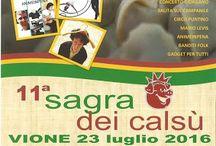 Sagra dei Calsù: percorso gastronomico per le vie del centro storico 23 luglio Vione (BS)