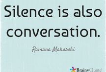 """Silence / """"In the attitude of silence the soul finds the path in a clearer light, and what is elusive and deceptive resolves itself into crystal clearness."""" ~Mahatma Gandhi"""