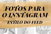 Instagram para blogueiros / Dicas para arrasar no Instagram
