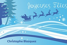 Merry Christmas and Happy New Year / by christophe blazquez