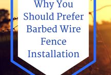 Why You Should Prefer Barbed Wire Fence Installation / An overview of all the major benefits of barbed wire fence and why you may want this type of fence installation around your property.