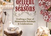 Delight In The Seasons / by Lisa M. Pace