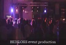 EKDILOSIS musical events / Η συνεχής παρουσία της εταιρείας EKDILOSIS event production στο χώρο του θεάματος τα τελευταία είκοσι πέντε χρόνια της επιτρέπει να ανταποκρίνεται στις ανάγκες της εποχής σχεδιάζοντας και οργανώνοντας εκδηλώσεις με σωστές ισορροποίες,προτάσεις με μουσικές υπηρεσίες ευέλικτες και προσιτές , όπου ενσωματώνει όλα τα απαραίτητα στοιχεία που θα την μεταμορφώσουν σε μια ολοκληρωμένη λύση με εντυπώσεις κάτι παραπάνω από ικανοποιητικές.