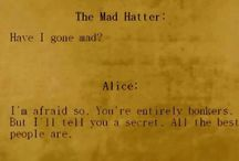 Alice In Wonderland❤️ / Alice Is My Homegirl! And All Things Mad