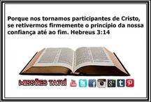 MISSÕES ATÉ OS CONFINS DA TERRA / EVANGELISMO,VERSÍCULO BÍBLICO E ETC...
