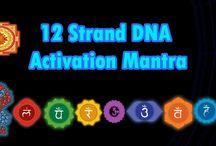 12 strand DNA ACTIVATION MANTRA