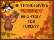 The Thanksgiving Thievery - Mystery Party (non-murder) / A hilarious non-murder Thanksgiving mystery party for your family's Thanksgiving dinner for 8-16+ guests!