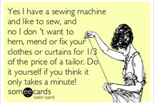 Sewing Humor/Quotes / by Bearpaws