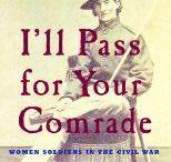 Civil War Era stuff! / by Darline DeMott