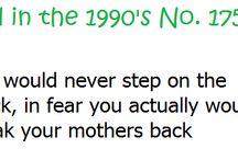 child of the 90s :) / by Katelyn Slagle