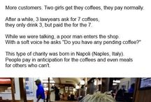 Humanity at its Best  / Ordinary people doing extraordinary things!