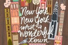 New York, New York / The city where dreams come true, which is there waiting for you!