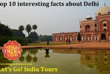 Top 10 interesting facts about Delhi / Read blog on Top 10 interesting facts about Delhi  http://letsgoindiatours.blogspot.in/2016/05/top-10-interesting-facts-about-delhi.html