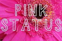 Pink Status