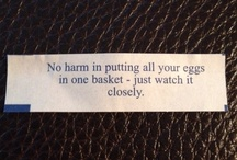 Fortune Cookie Wisdom / Inspiration and wisdom found inside a simple cookie.