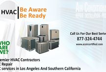 Ac Air Certified in Los Angeles / Welcome To Ac Air Certified Los Angeles Air Conditioning & Heating/HVAC AC Repair Service contractor in Southern California www.acaircertified.com | (877) 327-4744