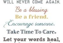 Wise Words / by Ashley Baxa Haley