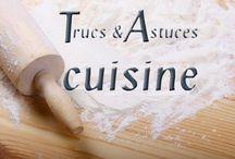 Trucs & Astuces culinaire