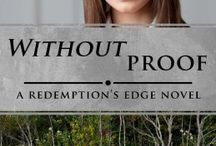 Without Proof / Christian fiction | Redemption's Edge series book 3 | romantic suspense