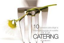 Catering / Los servicios de catering con la gastronomía más deliciosa