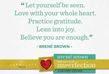 Wholehearted Living / Brene Brown / by Krista Parent