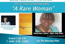 """Woman Talk Radio / Inspiration For Your Life """"A Rare Woman"""" Women of Strength With Ivy Moore. She would like every woman to live a courageous, powerful and stress free life. Her radio shows are interviewing  A Rare Women at any given moment. The resulting conversations are insightful, inspiring and lively."""