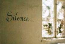 Stillness, Silence and Solitude