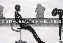 Digital Health And Wellness / Physical and psychological wellbeing in a digital technological world