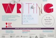 WRITING. Design on your desk 2014 / the first Italian exhibit fair curated by viapiranesi, Soup Studio, Progetto Frigoriferi Milanesi, Bold and Pitis