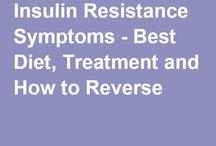 Insulin Resistance / Advice, symptoms, diet