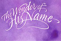 "The Wonder of His Name / Shareable images and videos from the series ""The Wonder of His Name"" with Nancy Leigh DeMoss. Calligraphy by Timothy Botts. #WonderOfHisName https://www.reviveourhearts.com/wonder/ / by Revive Our Hearts with Nancy Leigh DeMoss"