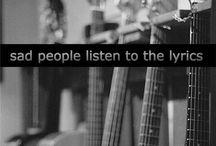 lyrics I love / by =^..^=  ........ ****kitty_licious