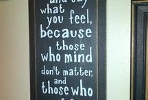 Quotes / by Orissa Barnhill