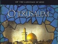 O Jerusalem / Images that illustrate the fifth book in Laurie R. King's Mary Russell-Sherlock Holmes series.