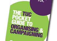 Union Organising / by Stronger Unions from the TUC