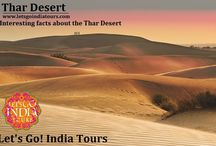Interesting facts about the Thar Desert / Read blog on Interesting facts about the Thar Desert  http://letsgoindiatours.blogspot.in/2016/05/interesting-facts-about-thar-desert.html