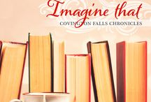 Imagine That: Covington Falls Chronicles (Book 3) / Profile of the 3rd book in my Covington Falls series.
