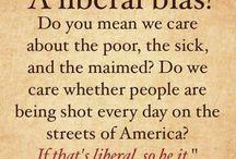Liberal Views / by Amber Maynord