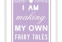 Making My Own Fairy Tales