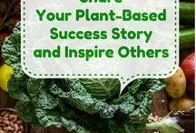 Share Your Plant-Based Success Story / Have you had success in treating diabetes, high blood pressure, high cholesterol, heart disease, arthritis, auto-immune disease, or some other condition with a plant-based diet? If so, please share your experience with us so we can share it with others. / by Ordinary Vegan