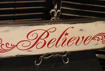 Believe signs / by Stephanie Lane