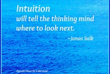"INTUITION / ""Intuition is the Soul's language"""