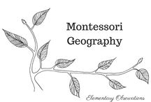 Montessori Geography / Lessons, activities and ideas for exploring geography in the elementary classroom / by Elementary Observations
