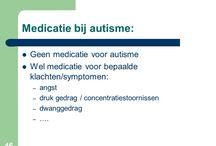 medicatie autisme