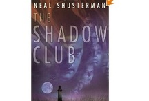 My Favorite Books For Kids / The Shadow Club by Neal Schusterman Great read aloud for intermediate age kids / by Elaine Inaba