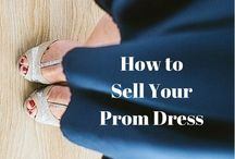 Prom Dress / Frugal tips for buying and selling Prom dresses