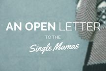 For The Single Moms / Information, tips, & inspiration for the single mamas