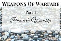 Spiritual Weapons of Warfare Part 1